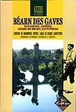echange, troc J. Omnes - Bearn des Gaves: Guide du Curieux