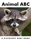 img - for Animal ABC: A Discovery Baby Book book / textbook / text book