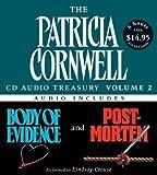 The Patricia Cornwell CD Audio Treasury, Volume 2: Body of Evidence/Post Mortem (Kay Scarpetta) Patricia Cornwell