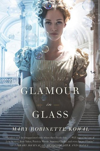 Image of Glamour in Glass (Glamourist Histories)