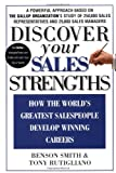 img - for Discover Your Sales Strengths: How the World's Greatest Salespeople Develop Winning Careers book / textbook / text book