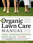 The Organic Lawn-Care Manual: An All-...