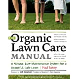 The Organic Lawn Care Manualby Paul Tukey