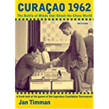 Curacao 1962: The Battle of Minds that Shook the Chess World ~ Jan Tinman
