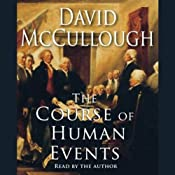 The Course of Human Events | [David McCullough]