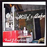 Milly's Cafeby Fred Eaglesmith