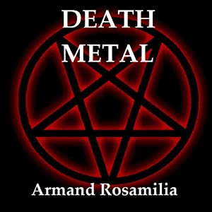 Death Metal | [Armand Rosamilia]
