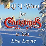 Lisa Layne All I Want for Christmas Is You