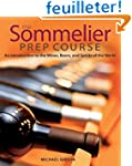 The Sommelier Prep Course: An Introdu...