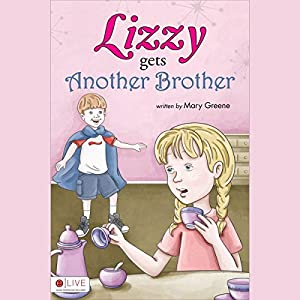 Lizzy Gets Another Brother Audiobook