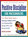 Positive Discipline for Preschoolers,...