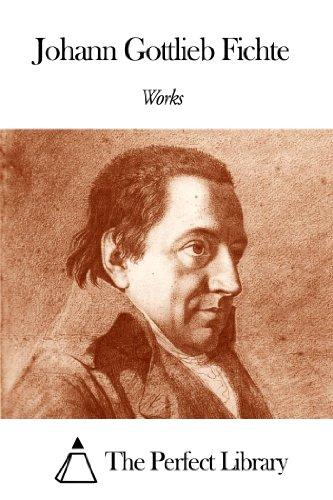 Works of Johann Gottlieb Fichte PDF