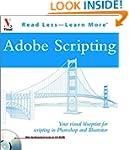 Adobe Scripting: Your Visual Blueprin...