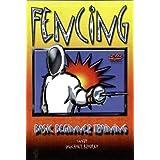 Fencing: Basic Beginners Training ~ Fencing-Basic Beginner...