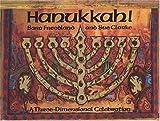 Hanukkah!: A Three-Dimensional Celebration