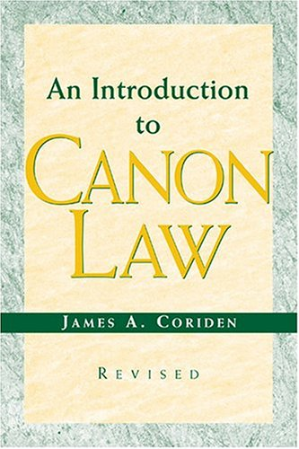 An Introduction to Canon Law (Revised), JAMES A. CORIDEN