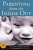 img - for Parenting from the Inside Out 10th Anniversary edition: How a Deeper Self-Understanding Can Help You Raise Children Who Thrive by Siegel MD, Daniel J., Hartzell, Mary(December 26, 2013) Paperback book / textbook / text book