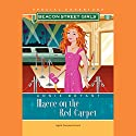 Maeve on the Red Carpet: A Beacon Street Girls Special Adventure Audiobook by Annie Bryant Narrated by Emily Janice Card