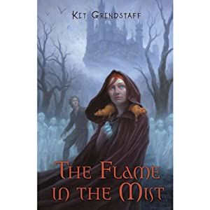 The Flame in the Mist | [Kit Grindstaff]