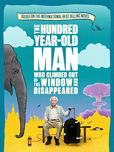 the-hundred-year-old-man-who-climbed-out-of-the-window-and-disappeared-english-subtitled
