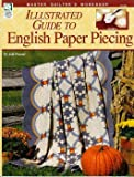 Illustrated Guide to English Paper Piecing (Master Quilter's Workshop)