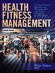 Health Fitness Management, Second Edi...
