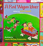 A Red Wagon Year (0152779914) by Appelt, Kathi