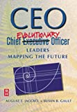 img - for CEO: Chief Evolutionary Officer: Leaders Mapping the Future book / textbook / text book