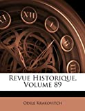 img - for Revue Historique, Volume 89 (French Edition) book / textbook / text book