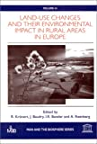 img - for Land-Use Changes and Their Environmental Impact in Rural Areas in Europe (Man and the Biosphere Sereis, Volume 24) book / textbook / text book