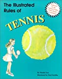 img - for The Illustrated Rules of Tennis (Illustrated Sports Series) book / textbook / text book
