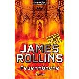 """Feuerm�nche. SIGMA Forcevon """"James Rollins"""""""