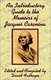 img - for An Introductory Guide to the Memoirs of Jacques Casanova book / textbook / text book