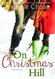 On Christmas Hill (Christmas Hill Series Book 1)
