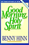 Good Morning Holy Spirit (Walker Large Print Books)