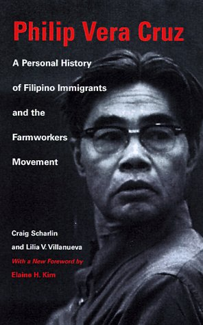 Philip Vera Cruz: A Personal History of Filipino...
