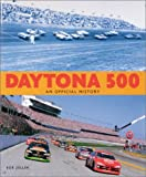 Daytona 500: An Official History