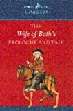 The Wife of Bath's Prologue and Tale (Cambridge School Chaucer)