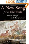 A New Song For An Old World: Musical...