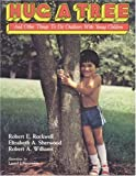 img - for Hug A Tree: And Other Things To Do Outdoors With Young Children book / textbook / text book