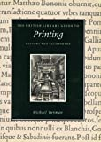The British Library Guide to Printing: History and Techniques