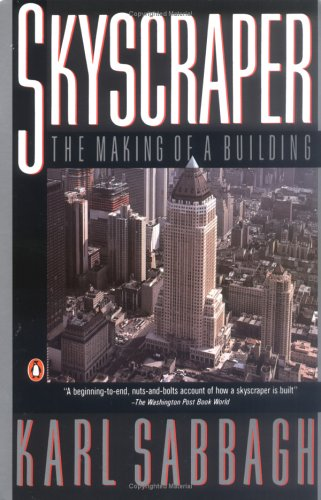 Skyscraper: The Making of a Building, Karl Sabbagh