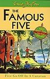 Five Go Off in a Caravan (The Famous Five) Enid Blyton