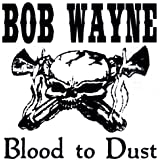 Blood to Dust [Explicit]