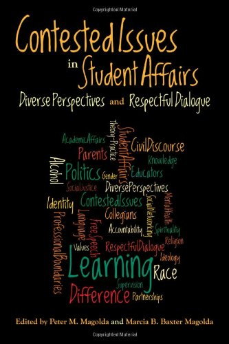 Contested Issues in Student Affairs: Diverse Perspectives...