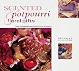 Scented Potpourri & Floral Gifts: Gifts from Nature Series