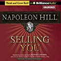 Selling You Audiobook by Napoleon Hill Narrated by Fred Stella