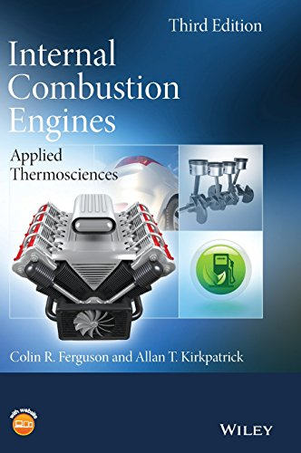 Internal Combustion Engines: Applied Thermosciences, by Colin R. Ferguson, Allan T. Kirkpatrick
