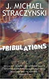 Tribulations (0743497856) by Straczynski, J. Michael