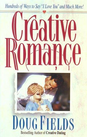 Creative Romance, Doug Fields